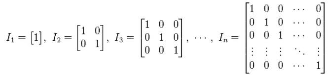 Identity matrices. Image: Wikipedia.com.